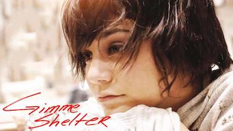 ภาพยนตร์ Gimme Shelter (2013) บ้านแห่งรัก…ที่พักใจ