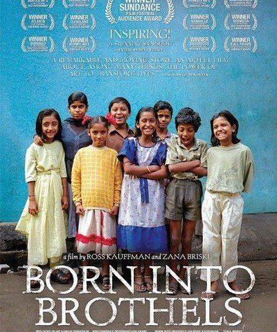 """Born Into Brothels: Calcutta's Red Light Kids"""